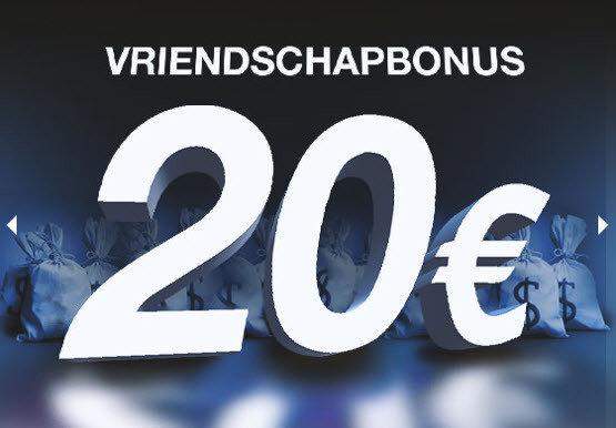 Blitz vriendaschapbonus van 20€
