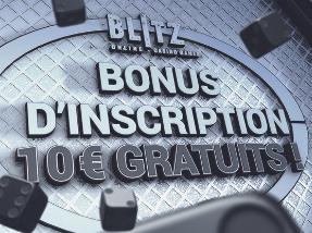 Blitz - Recevez 10€ de bonus de bienvenue