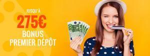 275€ bonus premier dépôt